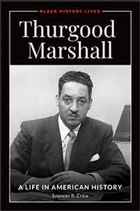 Thurgood Marshall: A Biography: A Biography (Greenwood Biographies)