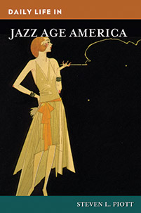 Daily Life in Jazz Age America cover image