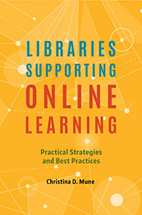 Cover image for Libraries Supporting Online Learning