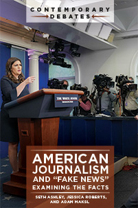 "Cover image for American Journalism and ""Fake News"""