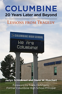 Cover image for Columbine, 20 Years Later and Beyond