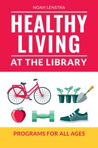 Cover image for Healthy Living at the Library
