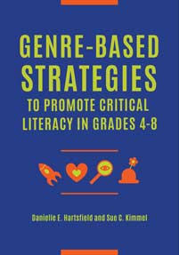 Cover image for Genre-Based Strategies to Promote Critical Literacy in Grades 4–8