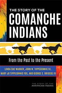 Cover image for The Story of the Comanche Indians