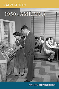 Daily Life in 1950s America cover image