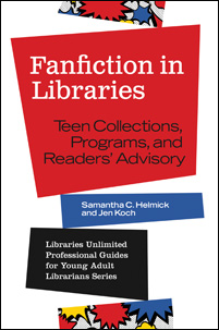 Cover image for Fanfiction in Libraries