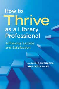 Cover image for How to Thrive as a Library Professional