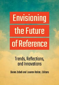 Cover image for Envisioning the Future of Reference
