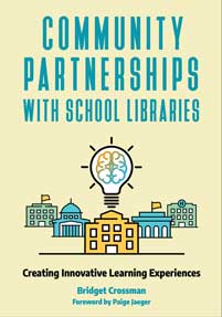 Community Partnerships with School Libraries cover image
