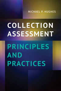 Cover image for Collection Assessment Principles and Practices