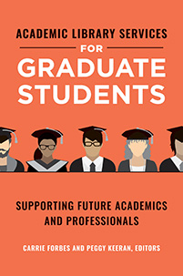 Cover image for Academic Library Services for Graduate Students