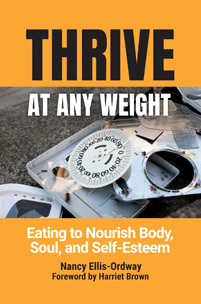 Cover image for Thrive at Any Weight