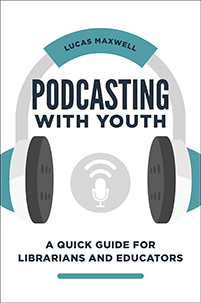 Cover image for Podcasting with Youth