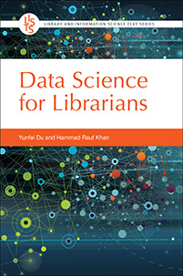 Cover image for Data Science for Librarians