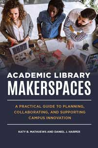 Cover image for Academic Library Makerspaces