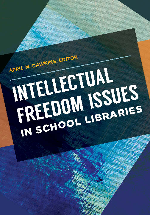 Cover image for Intellectual Freedom Issues  in School Libraries