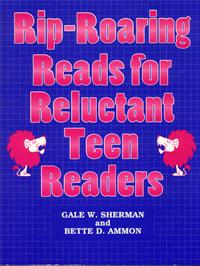 Rip-Roaring Reads for Reluctant Teen Readers cover image