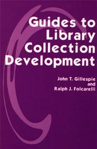 Guides to Library Collection Development cover image