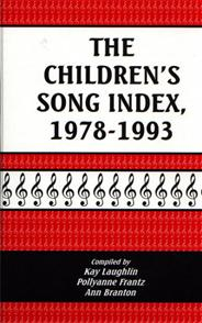 The Children's Song Index, 1978-1993 cover image