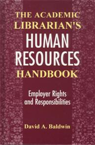 Cover image for The Academic Librarian's Human Resources Handbook