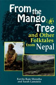 From the Mango Tree and Other Folktales from Nepal cover image