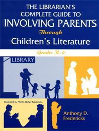 The Librarian's Complete Guide to Involving Parents Through Children's Literature cover image