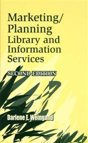 Marketing/Planning Library and Information Services, 2nd Edition cover image