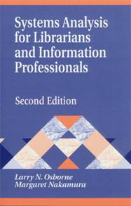 Systems Analysis for Librarians and Information Professionals, 2nd Edition cover image
