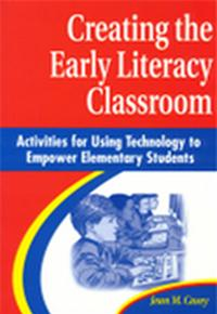 Creating the Early Literacy Classroom cover image
