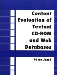 Content Evaluation of Textual CD-ROM and Web Databases cover image