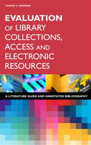 Evaluation of Library Collections, Access and Electronic Resources cover image
