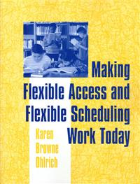 Making Flexible Access and Flexible Scheduling Work Today cover image