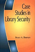 Cover image for Case Studies in Library Security