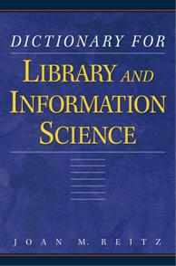 Dictionary for Library and Information Science cover image