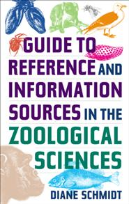 Cover image for Guide to Reference and Information Sources in the Zoological Sciences
