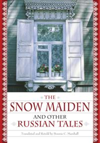 The Snow Maiden and Other Russian Tales cover image