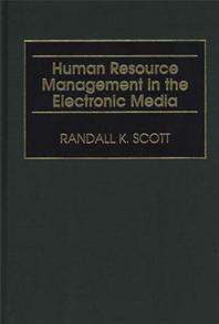 Human Resource Management in the Electronic Media cover image