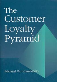The Customer Loyalty Pyramid cover image