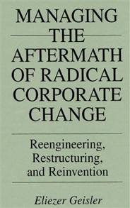 Managing the Aftermath of Radical Corporate Change cover image