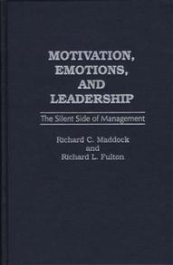 Motivation, Emotions, and Leadership cover image