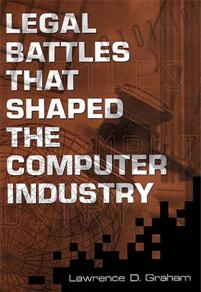 Legal Battles that Shaped the Computer Industry cover image