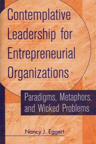 Contemplative Leadership for Entrepreneurial Organizations cover image