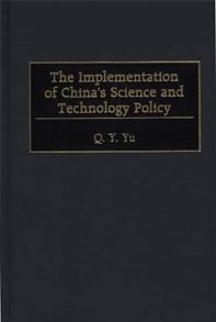 The Implementation of China's Science and Technology Policy cover image