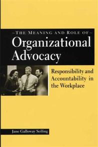 The Meaning and Role of Organizational Advocacy cover image