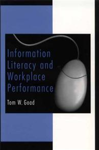 Information Literacy and Workplace Performance cover image