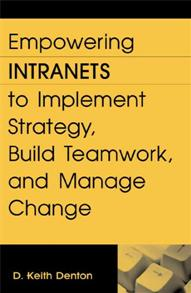 Empowering Intranets to Implement Strategy, Build Teamwork, and Manage Change cover image