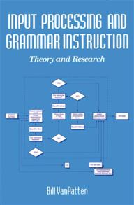 Input Processing and Grammar Instruction in Second Language Acquisition cover image