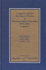 Computers and the Teaching of Writing in American Higher Education, 1979-1994 cover image