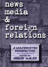 News Media and Foreign Relations cover image