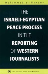 The Israeli-Egyptian Peace Process in the Reporting of Western Journalists cover image